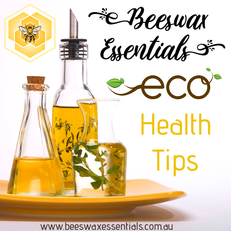 Eco health tips Beeswax Essentials