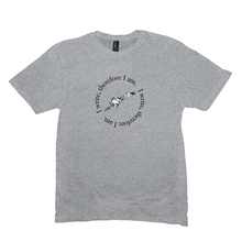 I Write Therefore I Am T-Shirt