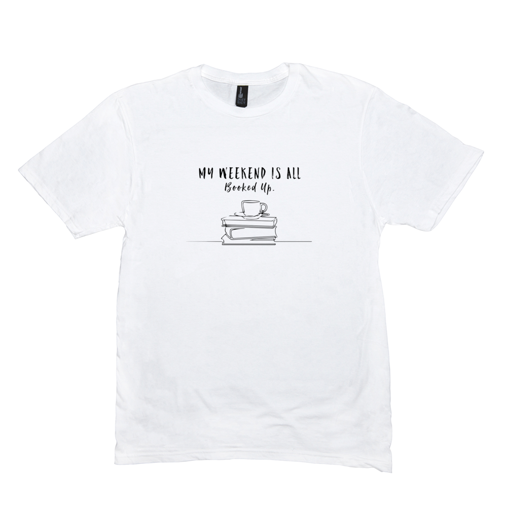 My Weekend is Booked T-Shirt