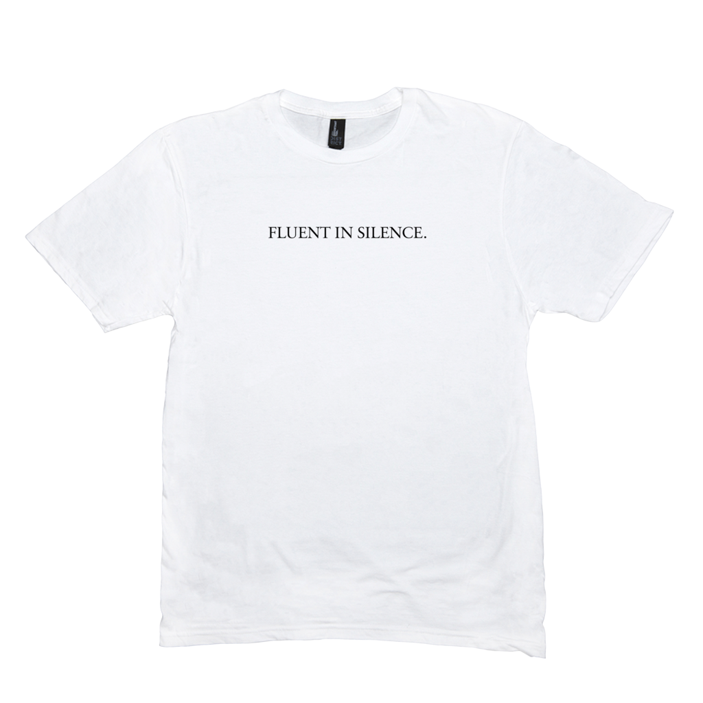 Fluent in Silence T-Shirt