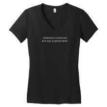 Awkward Silences are My Superpower T-Shirt