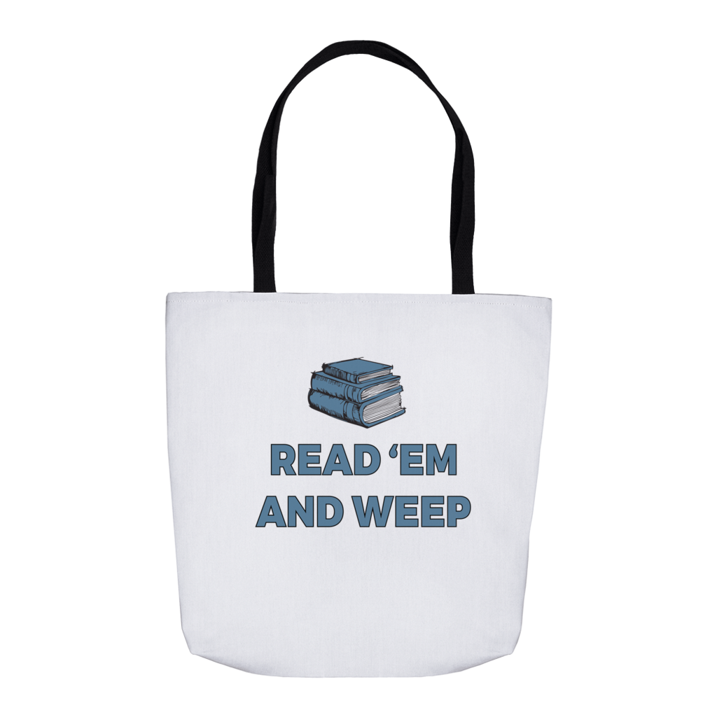 Read 'Em and Weep Tote Bag