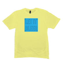 Let it Bleed T-Shirt
