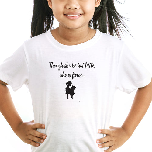 Though She Be But Little Kids T-Shirt