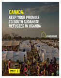 Postcard  CANADA: Keep Your Promise To South Sudanese Refugees in Uganda, (Bundle of 10)
