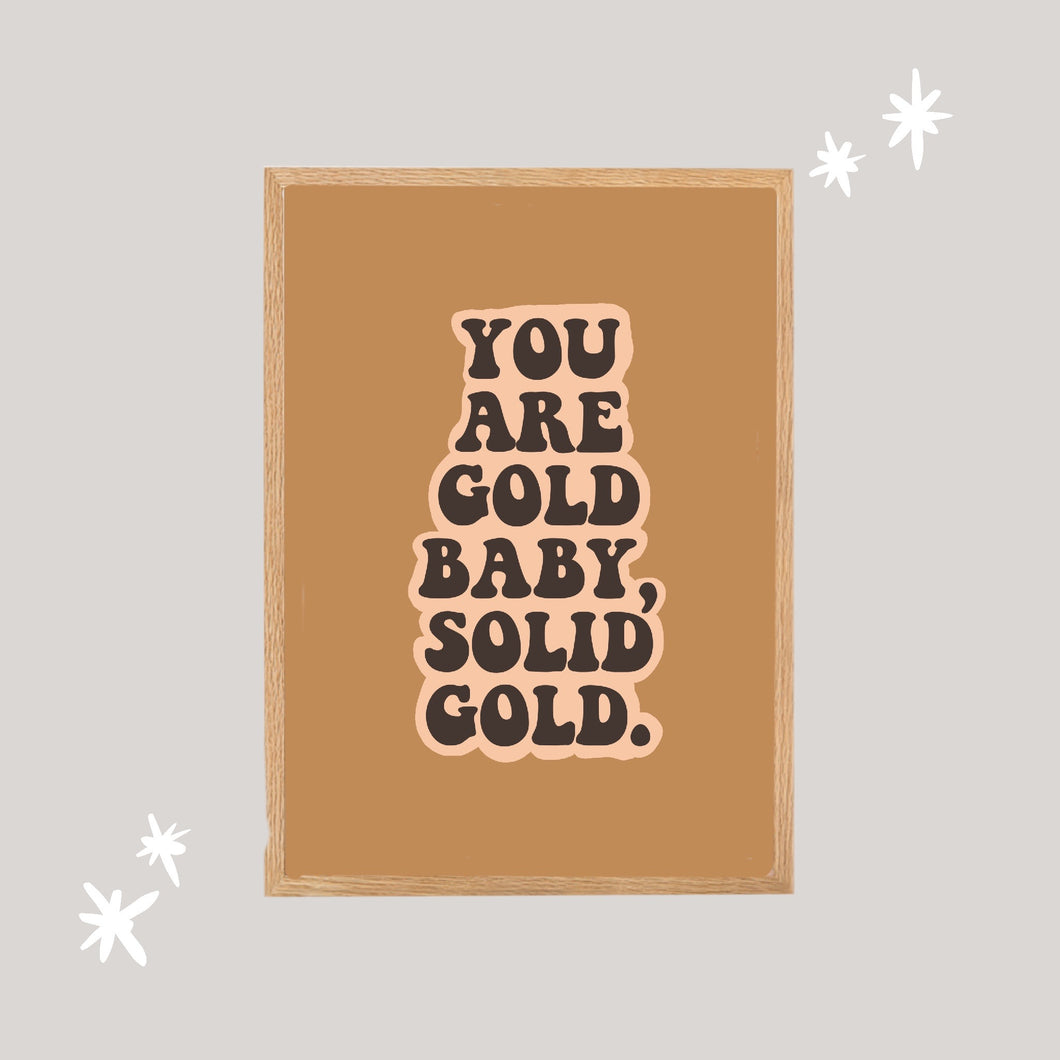 You Are Gold Digital Artwork