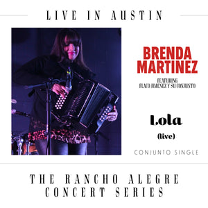 "CD Single - Brenda Martinez - ""Lola"" feat. Flaco Jimenez y Su Conjunto"