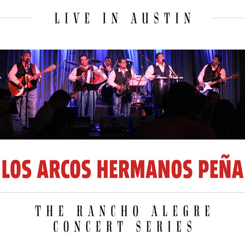 CD - Los Arcos Hermanos Peña - Live in Austin