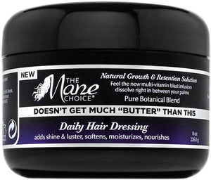 "MANE CHOICE DOESN'T GET MUCH ""BUTTER"" THAN THIS 8 OZ"