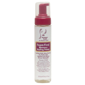 DESIGNER TOUCH FOAM FIRST STYLE 8.5 OZ