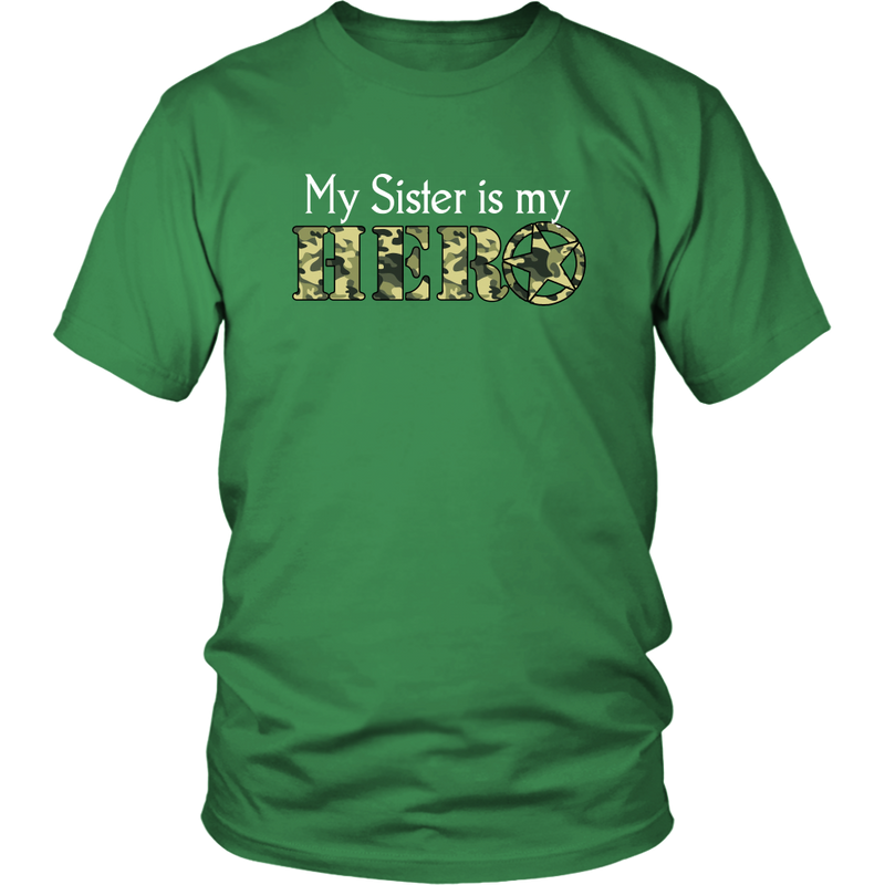 My Sister is my Hero - Monarch Graphics & Design