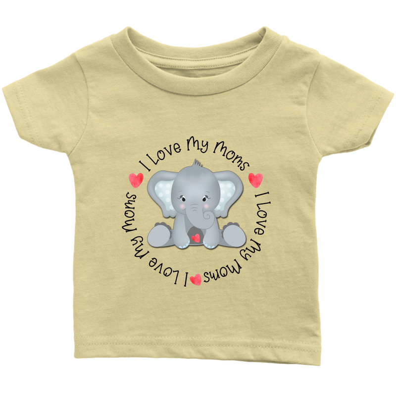 I Love My Moms - Elephant - Monarch Graphics & Design