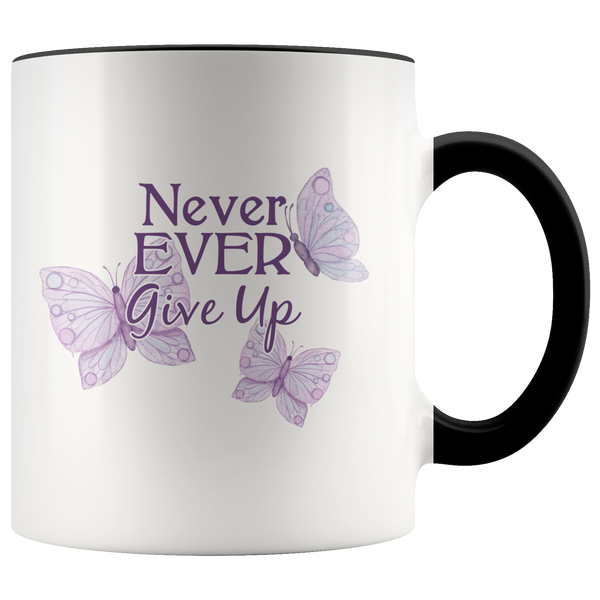 Never Ever Give Up - Monarch Graphics & Design