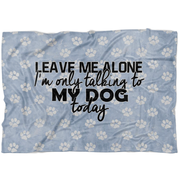 Leave Me Alone - Blanket - Monarch Graphics & Design
