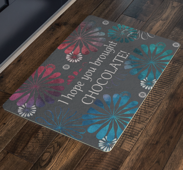 I Hope You Brought Chocolate - Doormat - Monarch Graphics & Design