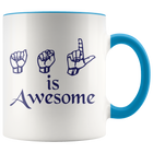 ASL is Awesome - Mug - Monarch Graphics & Design