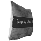 Home Is Where The Dog Is - Pillow - Monarch Graphics & Design