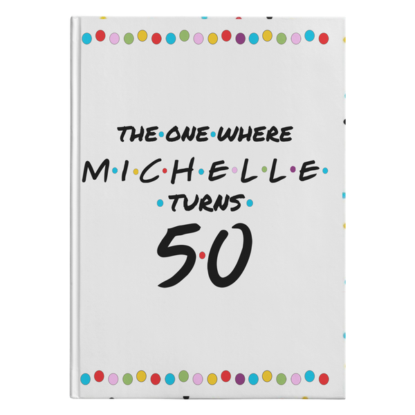 Michelle's 50th Birthday Guest Book - Monarch Graphics & Design