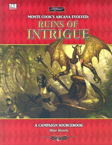 Arcana Evolved: Ruins of Intrigue A Campaign Sourcebook - Pastime Sports & Games