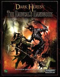 Warhammer 40,000 Roleplay Dark Heresy The Radical's Handbook - Pastime Sports & Games