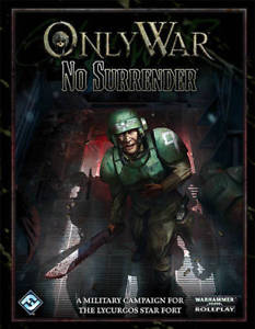 Warhammer 40,000 Roleplay Only War No Surrender - Pastime Sports & Games
