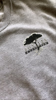 Stay Down With Your Roots Crewneck - Sport Grey