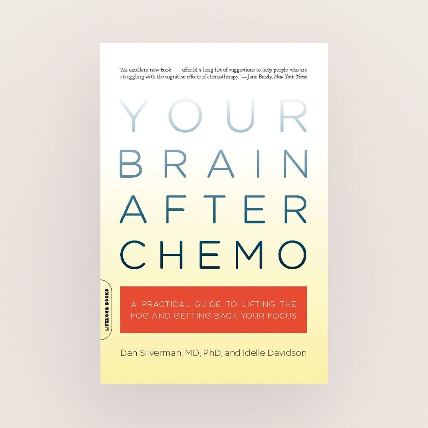 Your Brain After Chemo by Dan Silverman