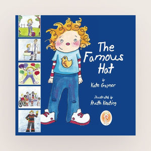 The Famous Hat: Volume 1 by Kate Gaynor