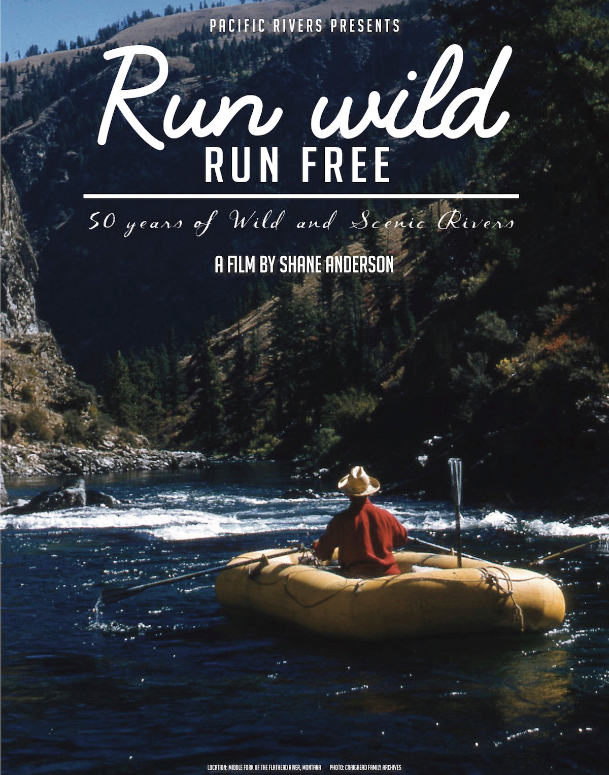Run Wild Run Free: 50 Years of Wild and Scenic Rivers