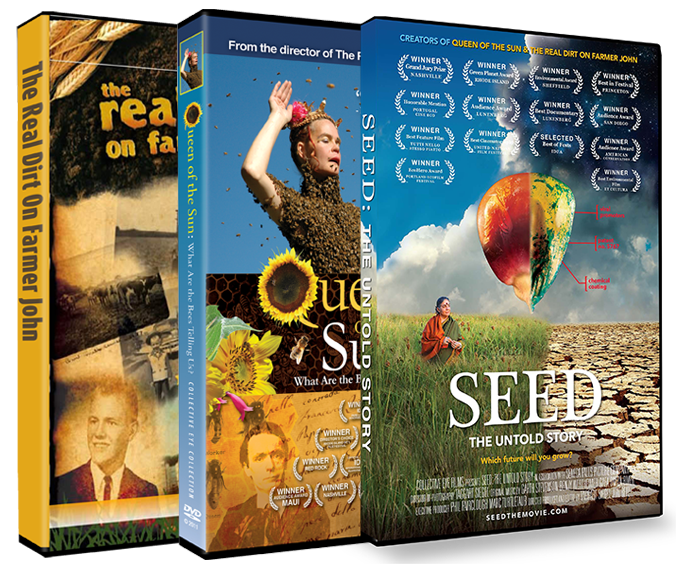 The Real Dirt on Farmer John, Queen of the Sun, SEED: The Untold Story (home-use DVD or Blu-ray)