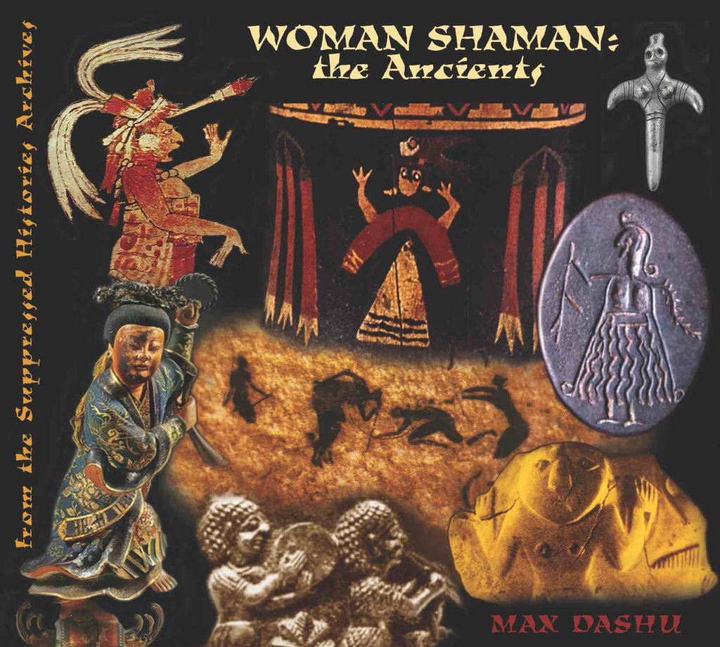 Woman Shaman: The Ancients