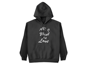 All I Want Hoodie