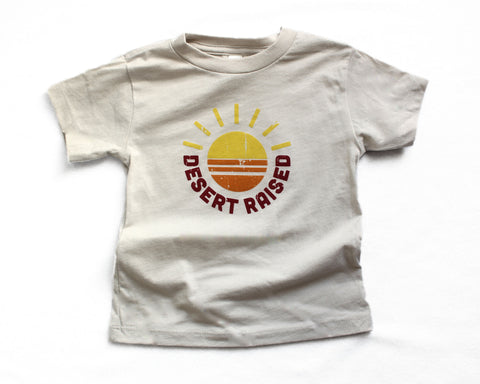 Desert Raised Tee/Onesie (kids/baby)