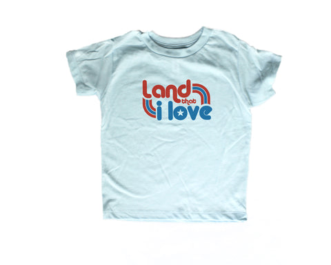 Land that I Love Fourth of July t-shirt (kids 2T-5/6)
