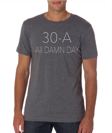 30a All Damn Day Shirt