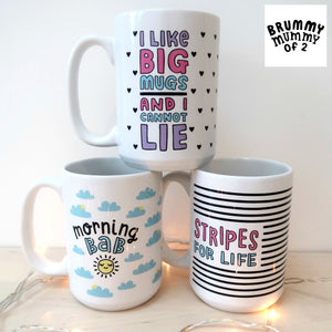 'Stripes For Life' Big Mug