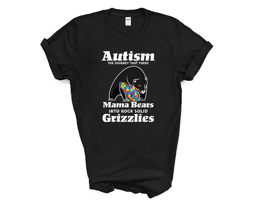 Autism the journey that turns Mama Bears into Grizzlies - Design 1