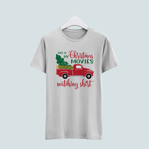 This is my Christmas Movies watching shirt tee