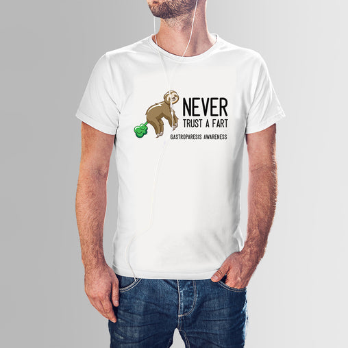 Never trust a fart. Gastroparesis Awareness tshirt
