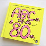 ABC's of the '80s