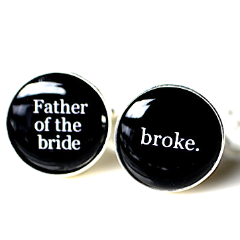 Father of the Bride Broke Cufflinks