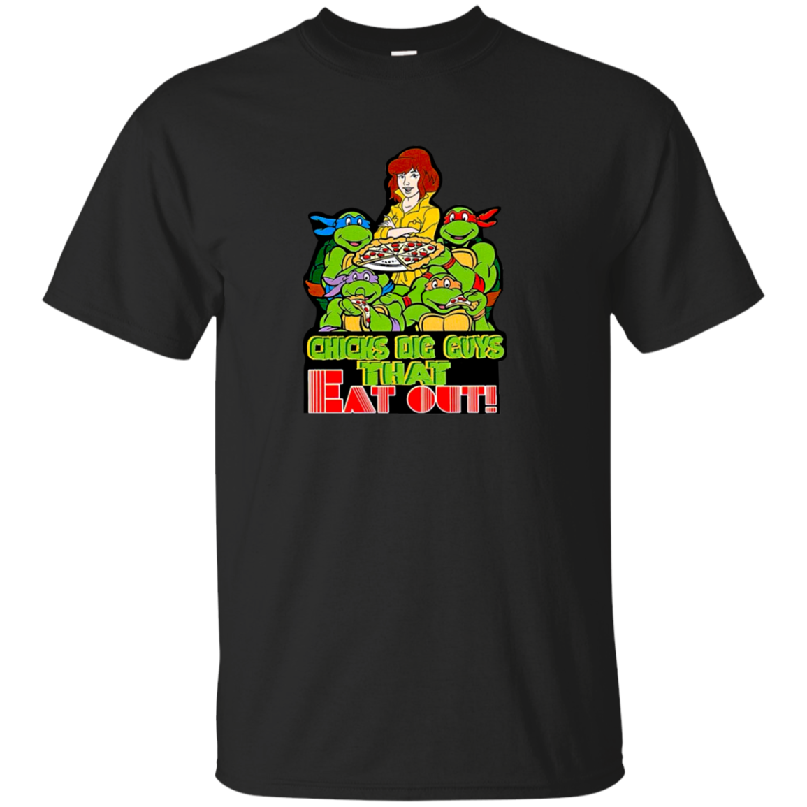 Chicks dig gus that eat out tshirt