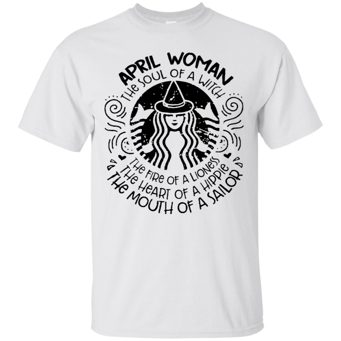 April Woman The Soul Of A Witch Tshirt