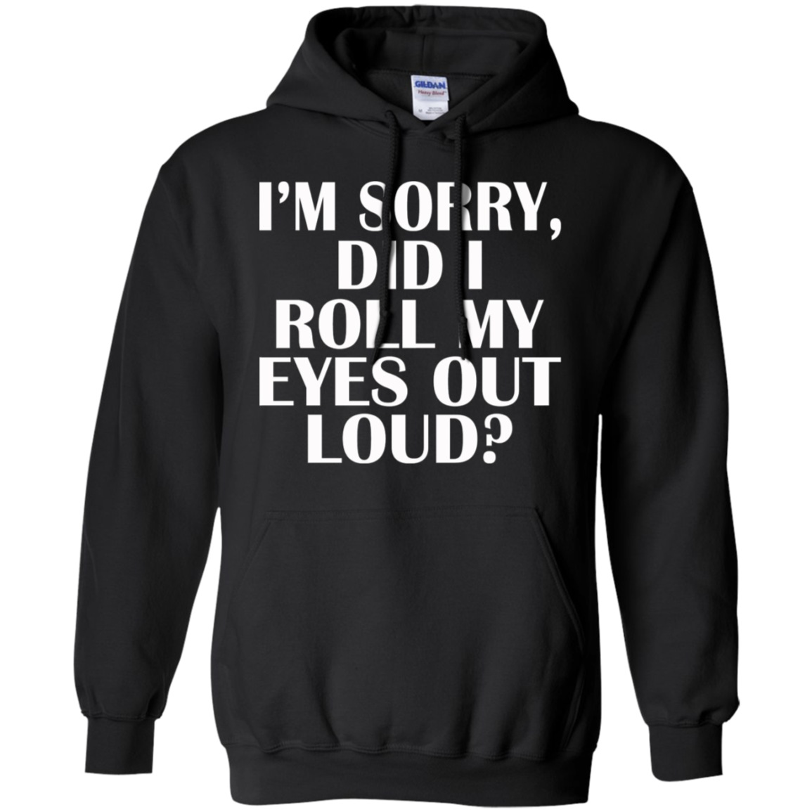 CbuCyi Im sorry did I roll my eyes out loud  Funny T Shirt Women Tops Casual Letters Printed T shirt Summer 2018 Cotton Short