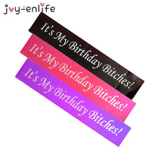"1pcs Rose Red/Purple/Black ""It's My Birthday Bitches"" Satin Sash Birthday Party Decoration Hen Girl's Night Party Supplies"