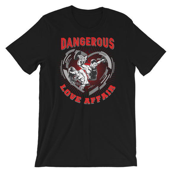 Dangerous Love Affair Short-Sleeve Unisex T-Shirt