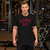 Gainz Day Short-Sleeve Unisex T-Shirt (Red Print) - The Iron Cowboy