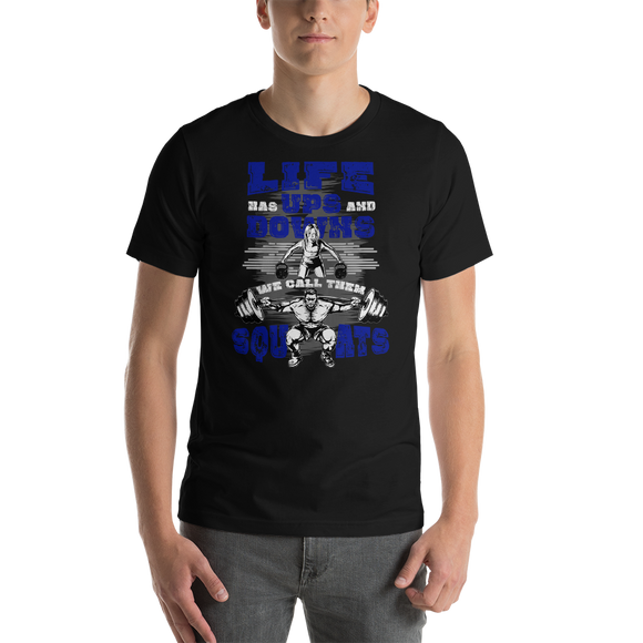 Life Ups and Downs Short-Sleeve Unisex T-Shirt (Blue Print)