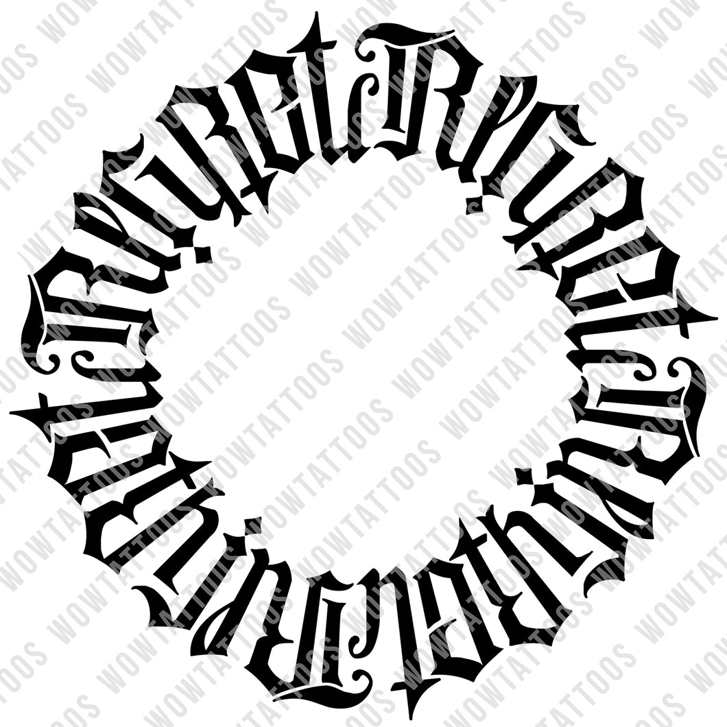 Regret Nothing Circle Ambigram Tattoo Instant Download (Design + Stencil) - Wow Tattoos