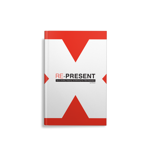 RE-PRESENT: Tips for Building, Designing, and Delivering Your TEDx Presentation
